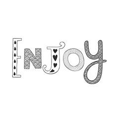 hand drawn lettering Enjoy vector image