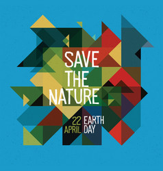 happy earth day poster 22 april colorful vector image