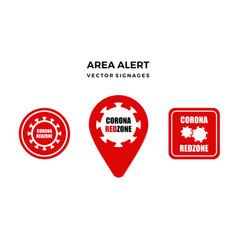 Corona red zone area alert sign vector