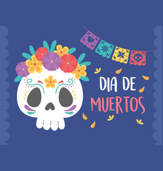 day dead sugar skull with flowers pennants vector image