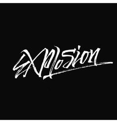 Explosion - lettering word for badges typography vector image
