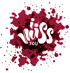 I miss you - hand lettering vector