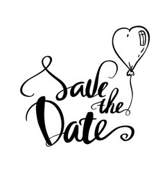 save the date calligraphy for wedding or love card vector image