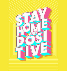 Stay home poster modern typography vector