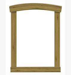 wooden antique window or door frame arch vector image
