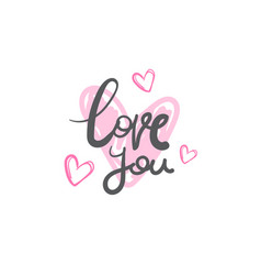 love you creative lettering calligraphy hand drawn vector image vector image