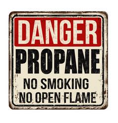 Danger propane vintage rusty metal sign vector
