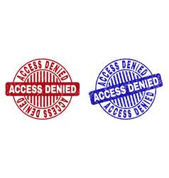 Grunge access denied textured round stamp seals vector