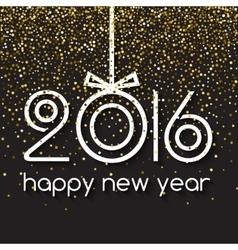 Happy New Year 2016 Creative Gold Light Glitter vector image