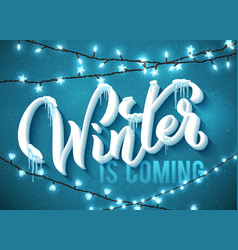 winter is coming poster with realistic icicles vector image