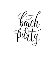 Beach party inspirational quote about summer vector