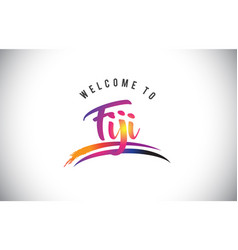 Fiji welcome to message in purple vibrant modern vector
