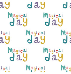 seamless pattern magical day on a white vector image