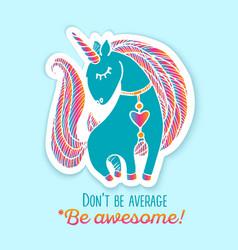 Unicorn sticker with quote vector