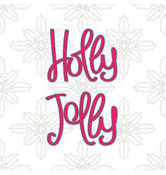 holly jolly vector image
