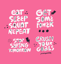 Motivational slogan hand drawn flat lettering set vector