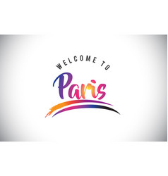paris welcome to message in purple vibrant modern vector image