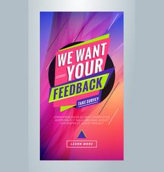 we want your feedback editable templates vector image