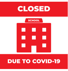 school closed due to coronavirus news information vector image
