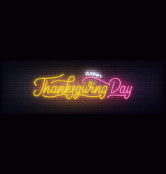 thanksgiving day neon glowing lettering sign for vector image