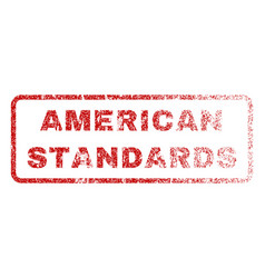 american standards rubber stamp vector image