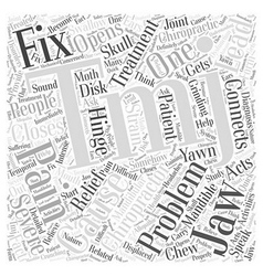 Can a chiropractor fix tmj word cloud concept vector