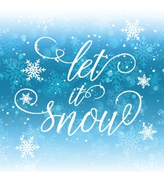 let it snow background 2810 vector image vector image