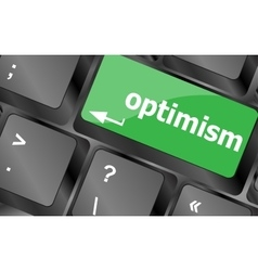 Optimism button on the keyboard close-up Keyboard vector