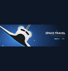 Space travel space shuttle astronomical galaxy vector