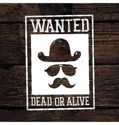 wanted poster on wooden wall vector image vector image