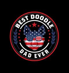 best doodle dad ever vector image