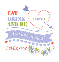 eat drink and be married vector image