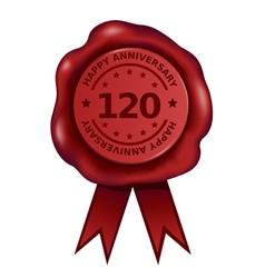Happy Hundred Twenty Year Anniversary Wax Seal vector image