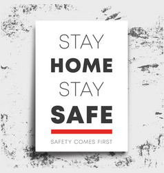 Stay safe home poster isolated on grunge vector