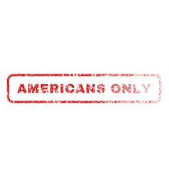 Americans only rubber stamp vector