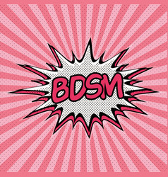 declaration of bdsm pop art vector image
