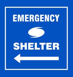 Emergency shelter left safety side sign board vector