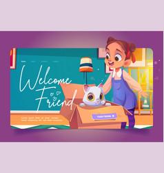 welcome friend cartoon landing girl find kitten vector image