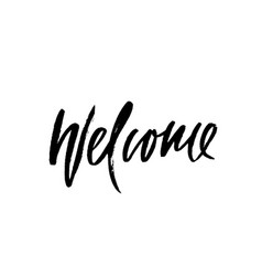 welcome inscription calligraphy card hand drawn vector image