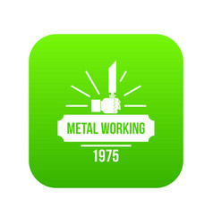 metal working icon green vector image