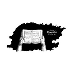 Ramadan mubarak hand reading holy muslim book vector