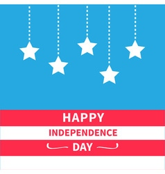 Hanging stars Independence day vector image vector image