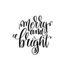 merry and bright hand lettering positive quote to vector image