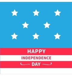 Stars Srips background Happy independence day vector image
