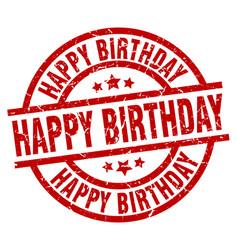 happy birthday round red grunge stamp vector image