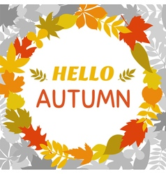 Hello autumn Round frame of autumn leaves Cute vector image