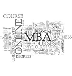 What do i need to take an online mba course text vector