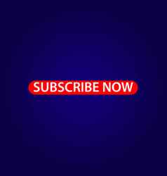 subscribe now template design vector image