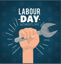 Hand with wrench to labour day celebration vector