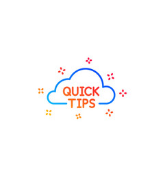 Quick tips cloud line icon helpful tricks sign vector